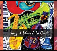 Jazz & Blues A La Carte